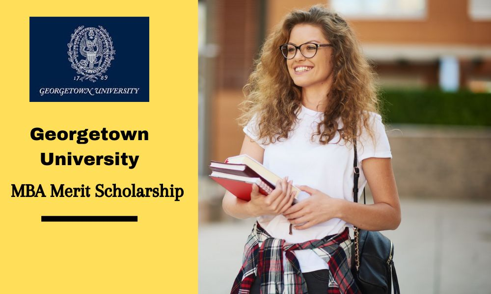 Georgetown University MBA Merit Scholarship