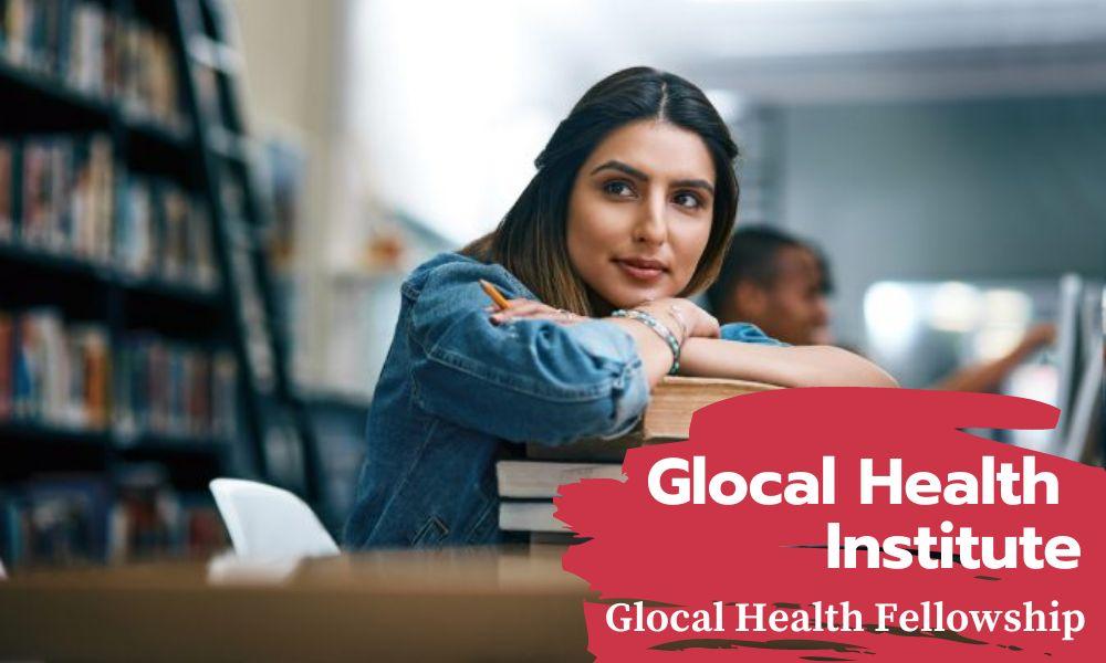 Global Health Institute Glocal Health Fellowship