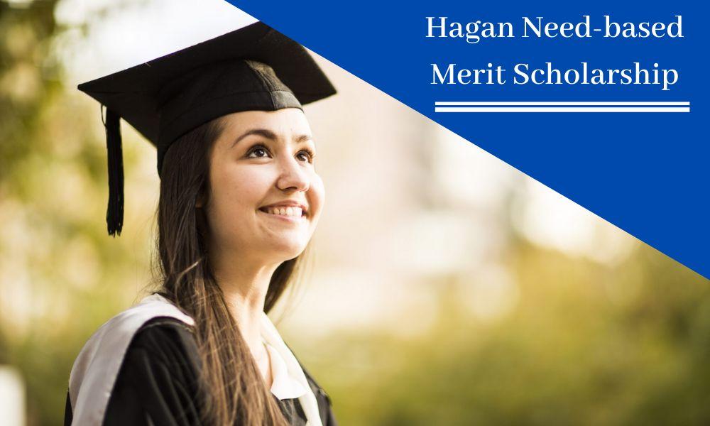 Hagan Need-based Merit Scholarship