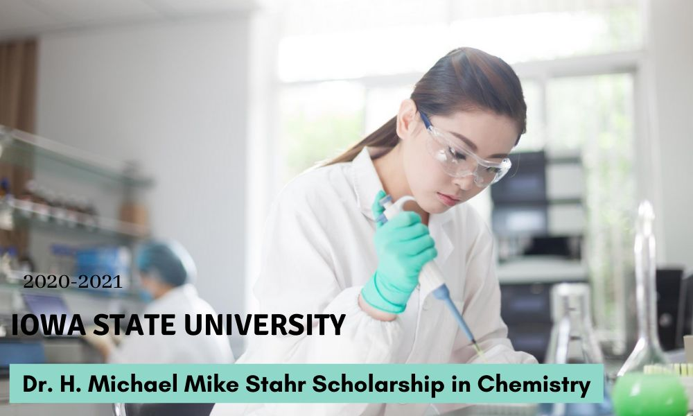 Iowa State University Dr. H. Michael Mike Stahr Scholarship in Chemistry