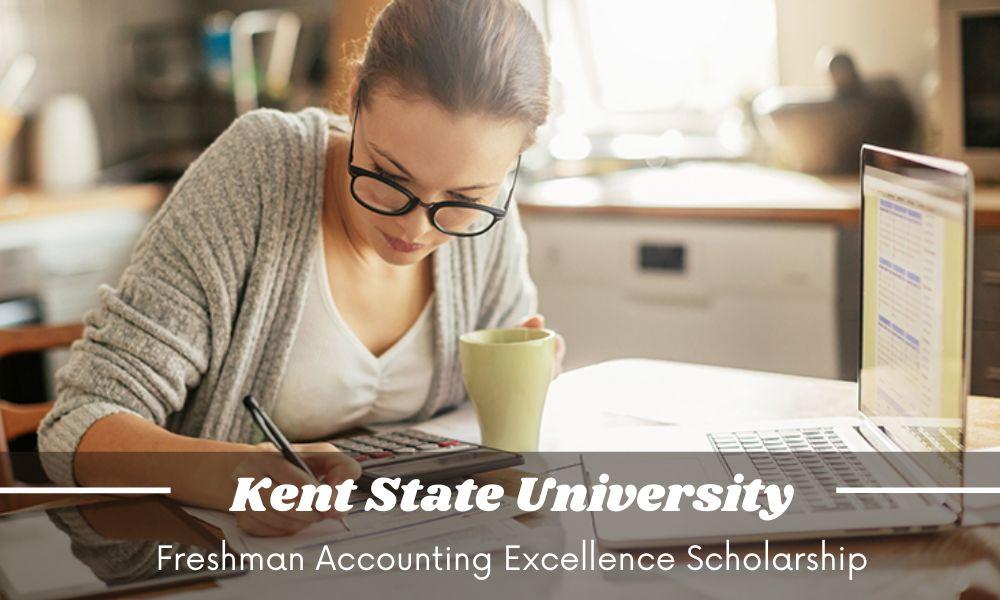Kent State University Freshmen Accounting Excellence Scholarship