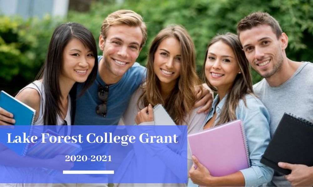 Lake Forest College Grant for the Academic Year of 2020-2021
