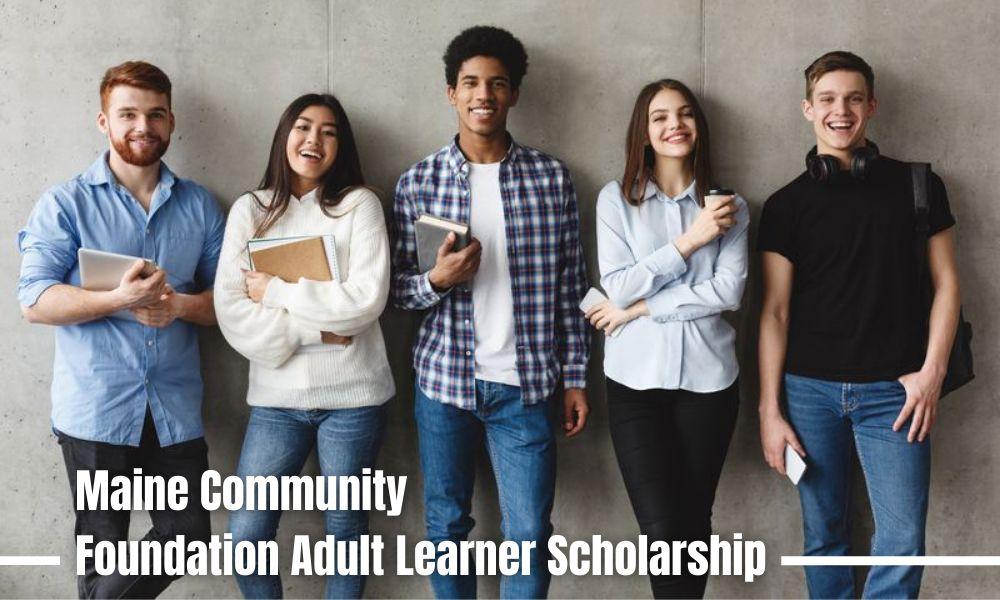 Maine Community Foundation Adult Learner Scholarships