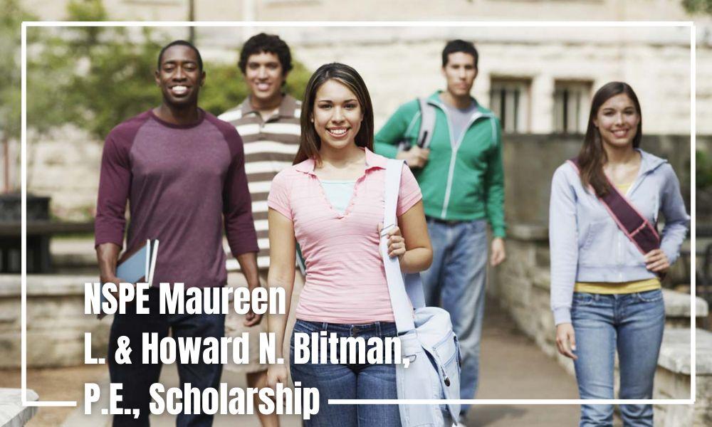 NSPE Maureen L. & Howard N. Blitman, P.E., Scholarship
