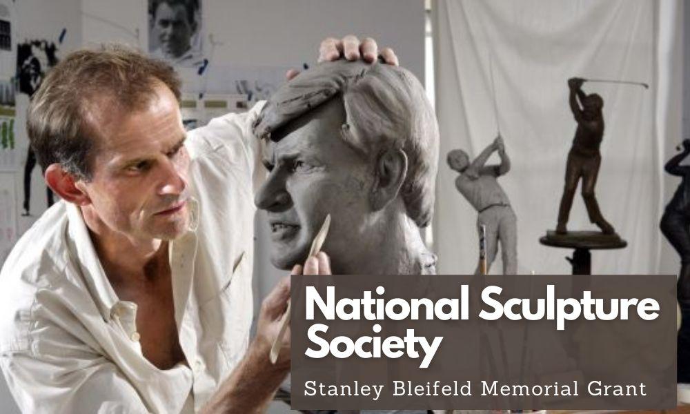 National Sculpture Society Stanley Bleifeld Memorial Grant