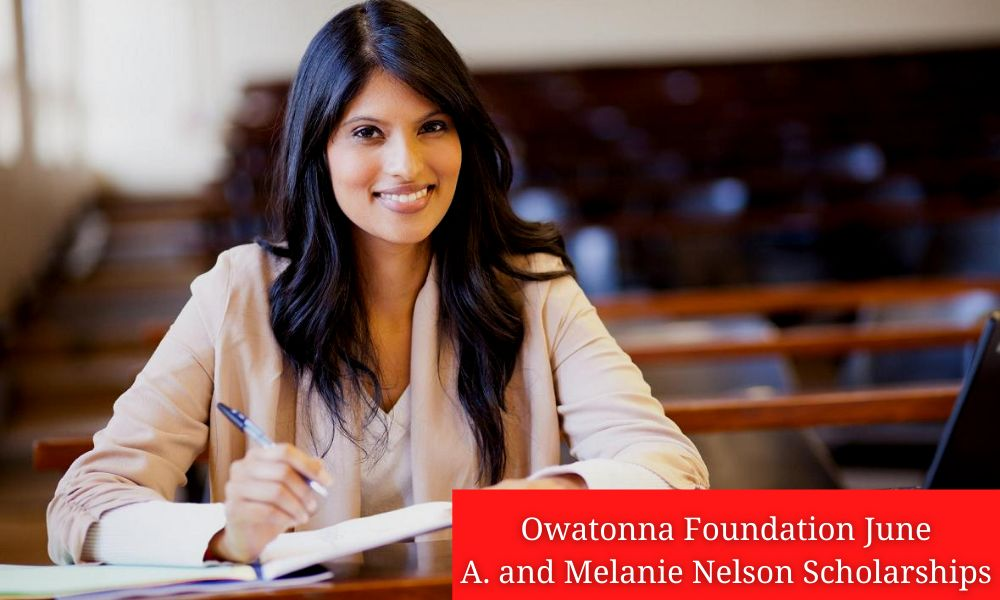 Owatonna Foundation June A. and Melanie Nelson Scholarships