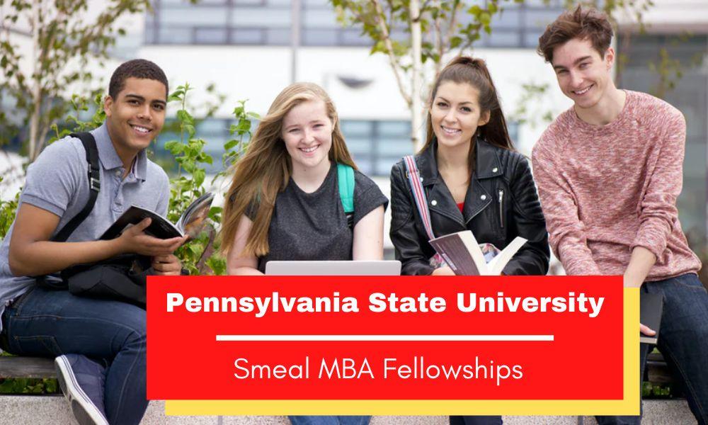 Pennsylvania State University Smeal MBA Fellowships