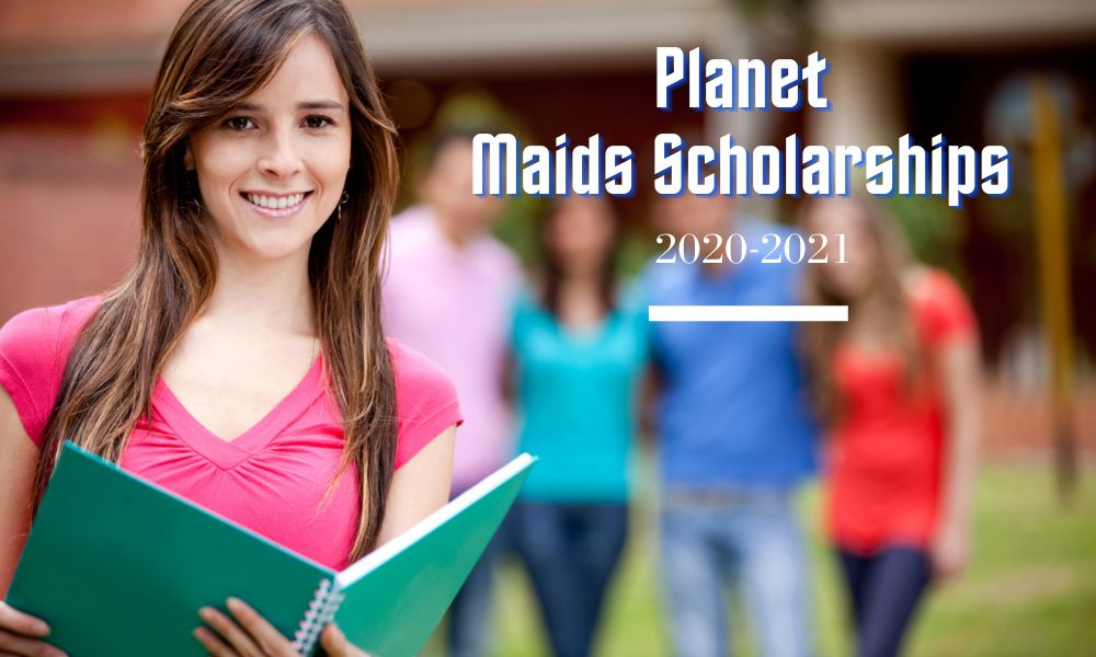 Planet Maids Scholarships for Students