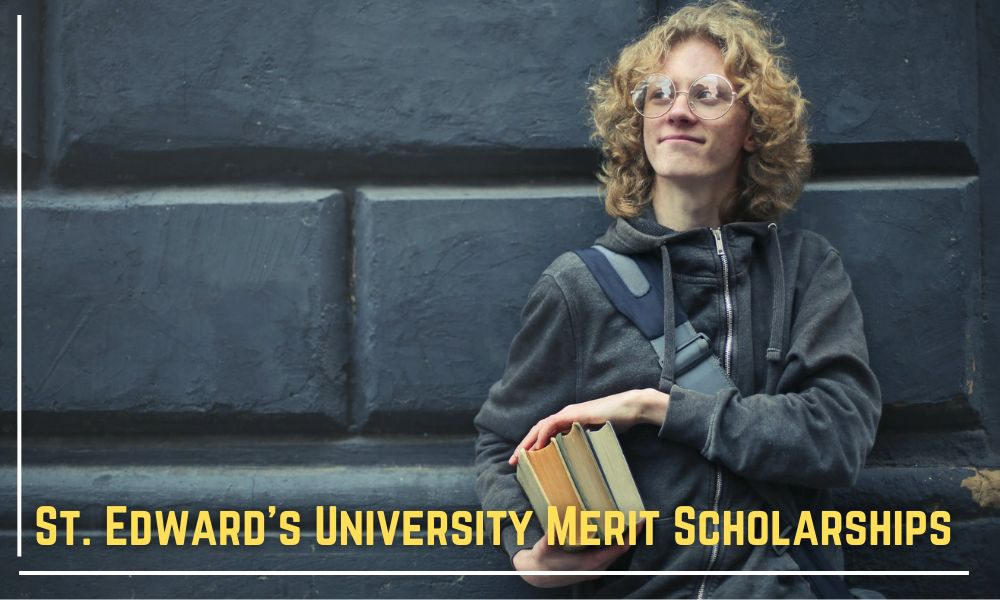St. Edward's University Merit Scholarships