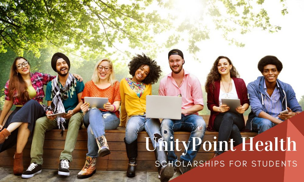 UnityPoint Health Scholarships for Students