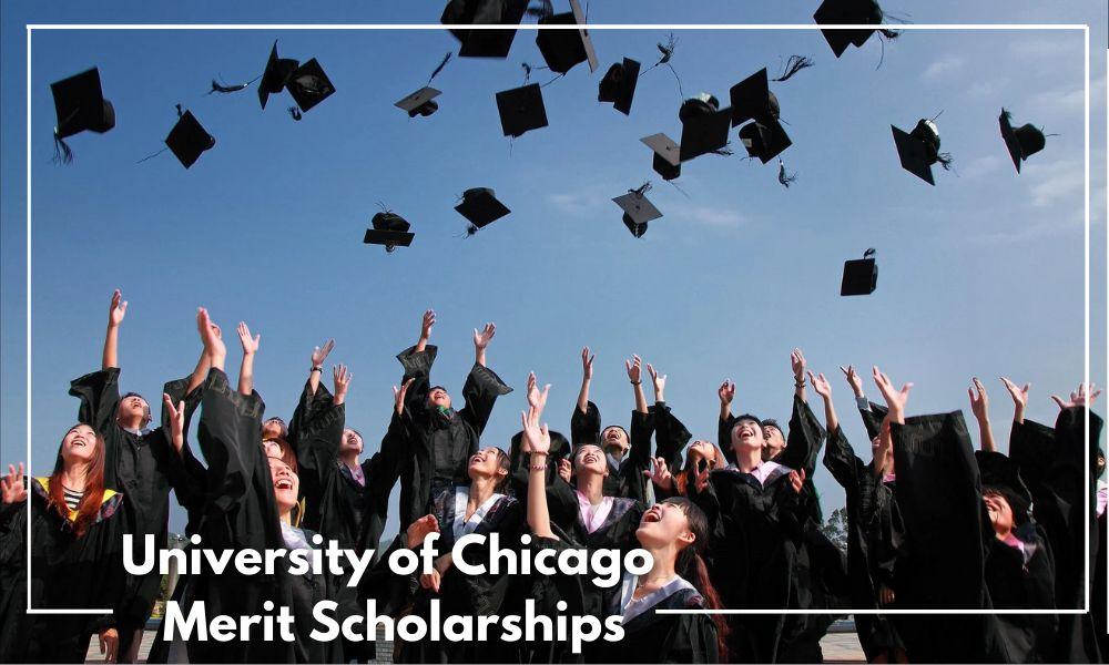 University of Chicago Merit Scholarships