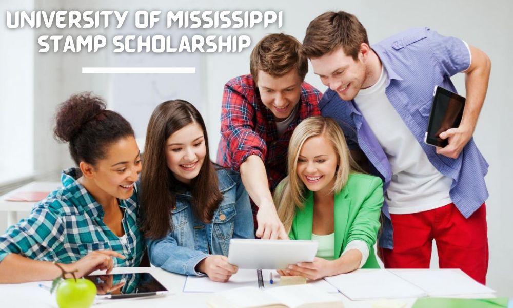 University of Mississippi Stamp Scholarship