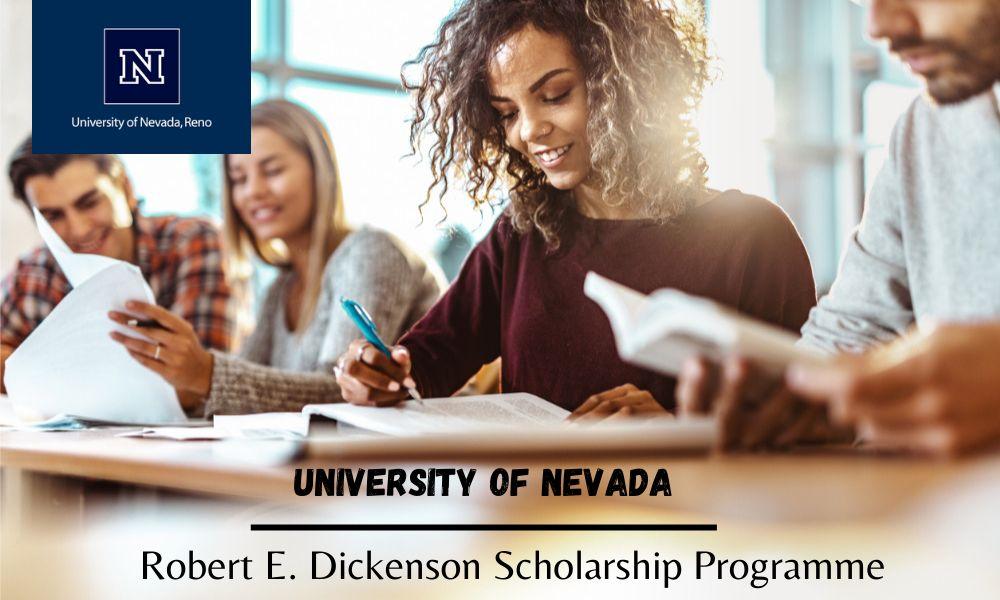 University of Nevada Robert E. Dickenson Scholarship Programme