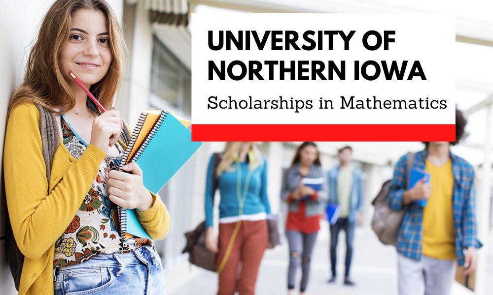 University of Northern Iowa Scholarships in Mathematics