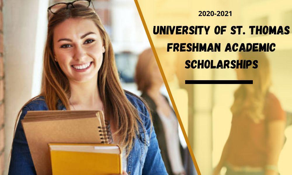 University of St. Thomas Freshmen Academic Scholarships