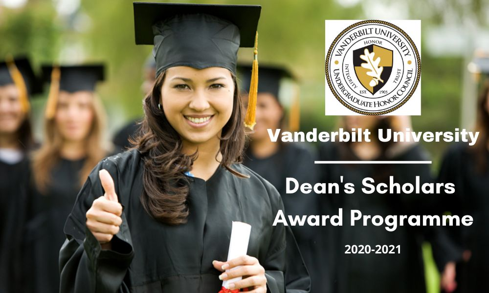 Vanderbilt University Dean's Scholars Award Programme