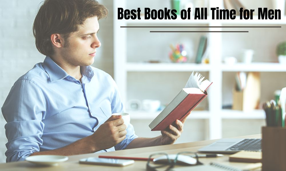 Best Books of All Time for Men