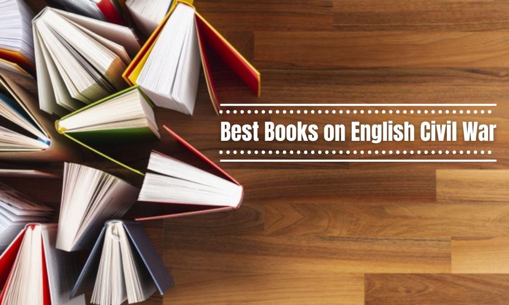 Best Books on English Civil War