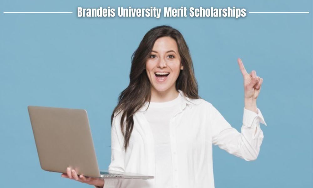 Brandeis University Merit Scholarships