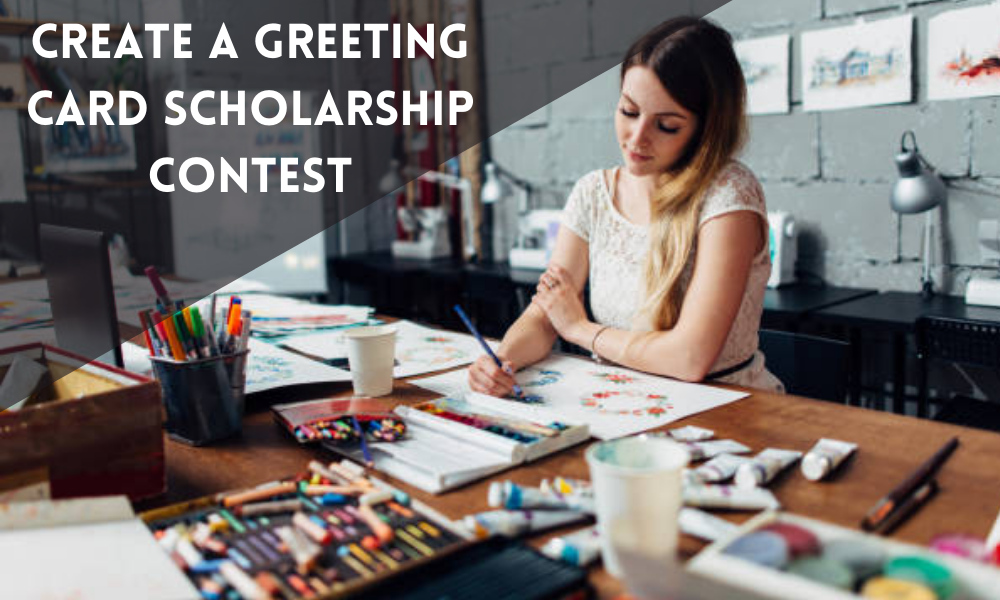 Create a Greeting Card Scholarship Contest