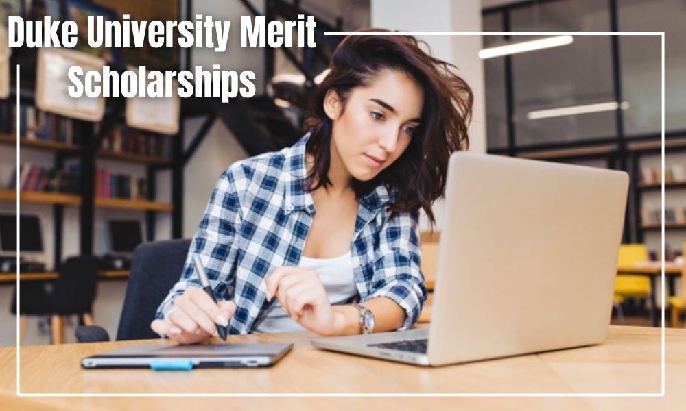 Duke University Merit Scholarships