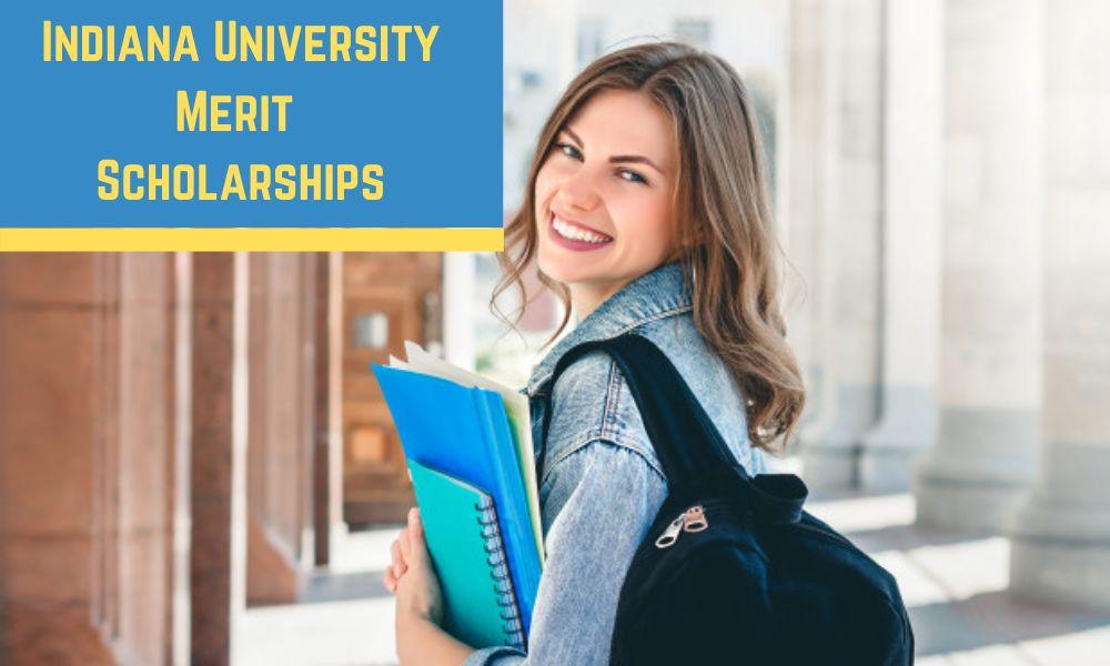 Indiana University Merit Scholarships