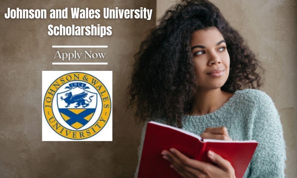Johnson and Wales University Scholarships