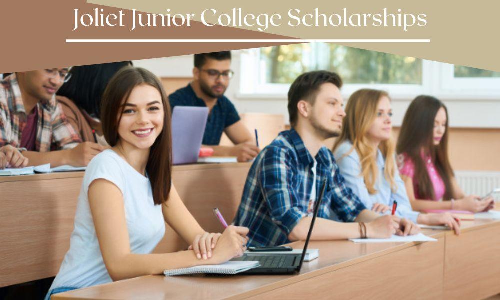 Joliet Junior College Scholarships