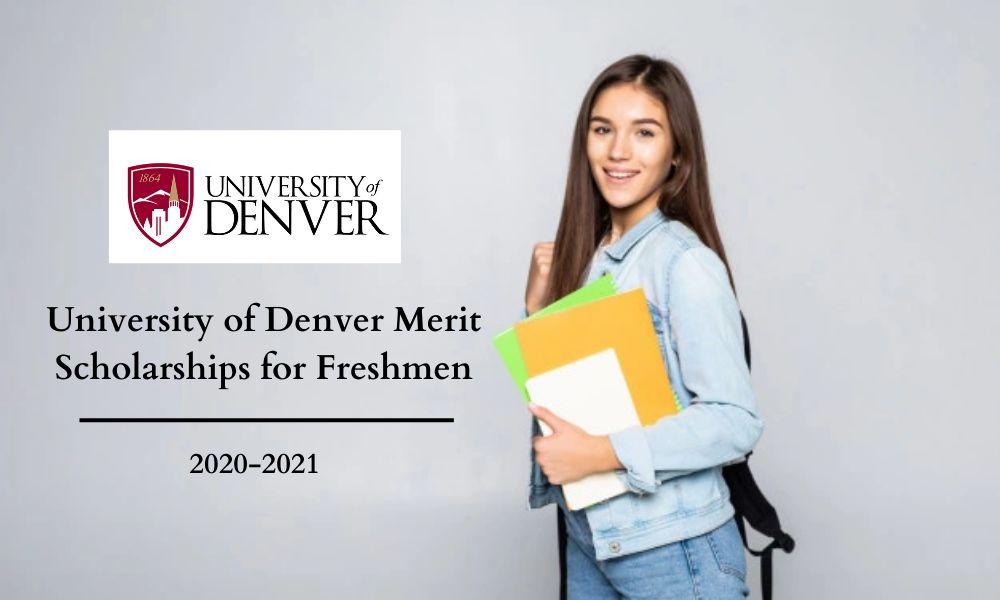 University of Denver Merit Scholarships for Freshmen