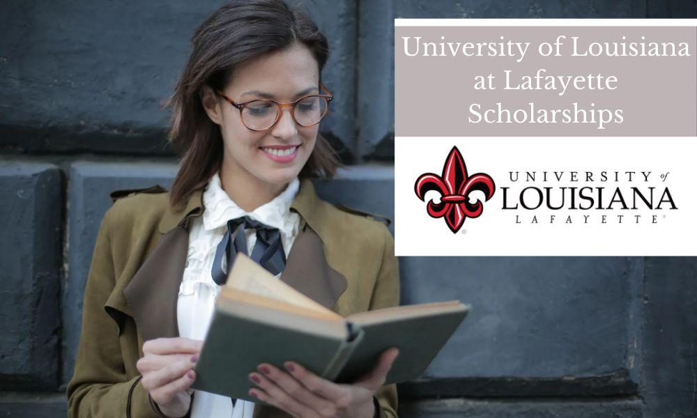 University of Louisiana at Lafayette Scholarships for Freshmen