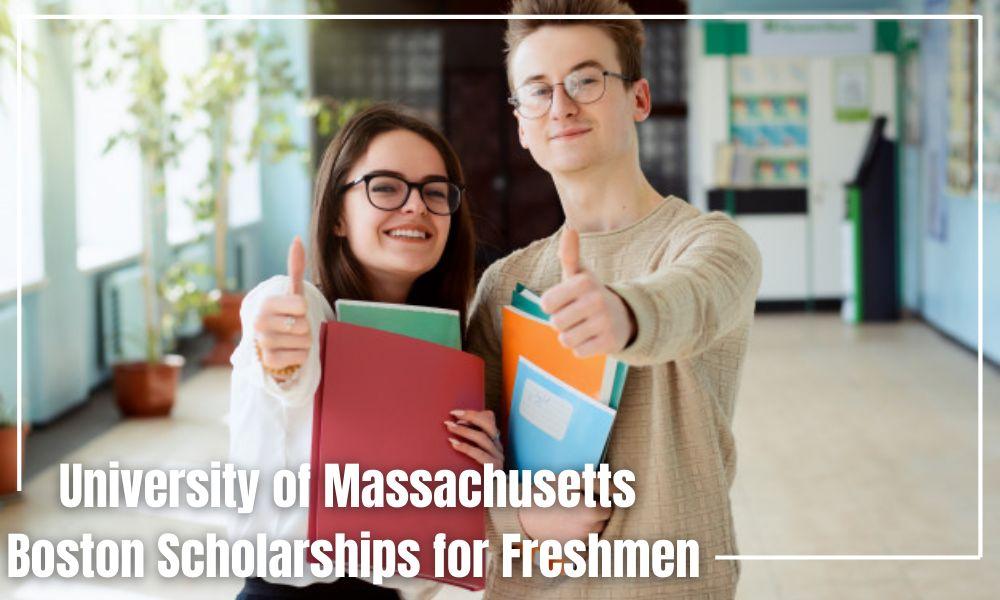 University of Massachusetts Boston Scholarships for Freshmen