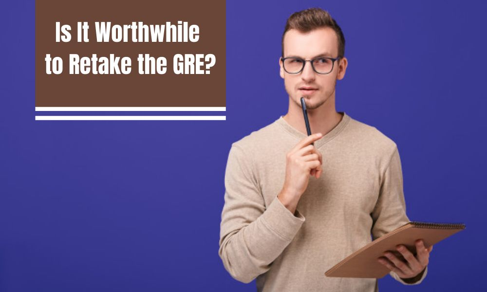 Is It Worthwhile to Retake the GRE