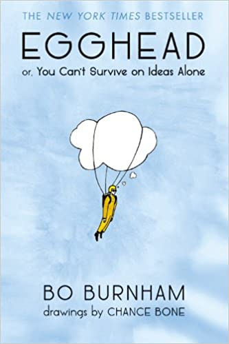 Egghead: Or, You Can't Survive on Ideas Alone Paperback – Illustrated, October 7, 2014