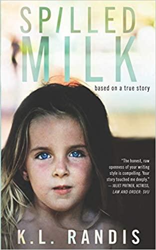 Spilled Milk: Based on a true story Paperback – June 7, 2013