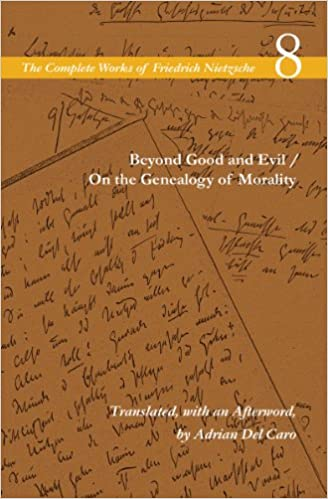 The Complete Works of Friedrich Nietzsche, Vol. 8 (Beyond Good and Evil / On the Genealogy of Morality) 1st Edition
