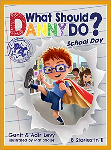 What Should Danny Do? School Day (The Power to Choose Series) Hardcover – Illustrated, December 7, 2018