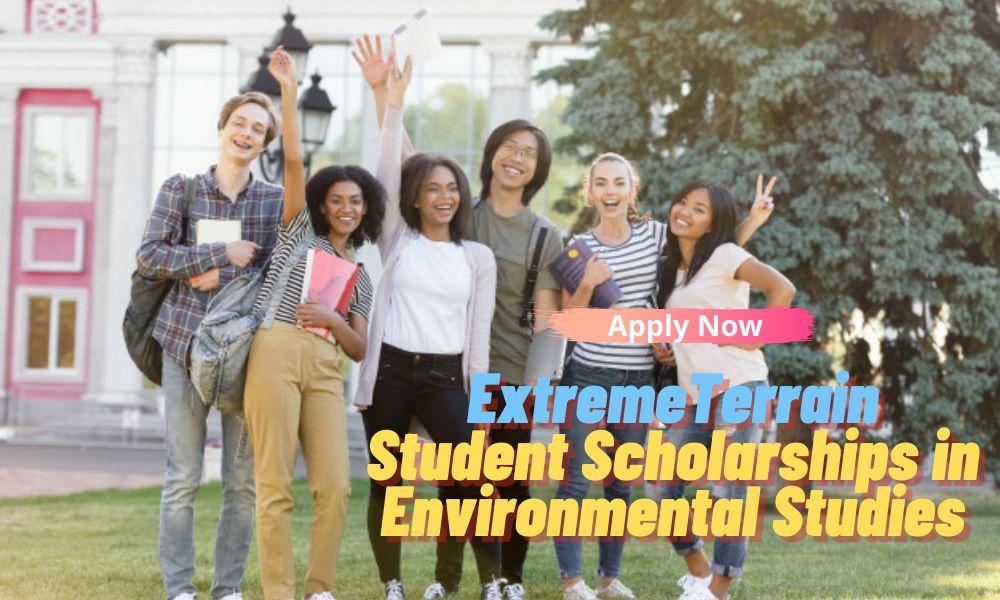 ExtremeTerrain's Student Scholarships in Environmental Studies