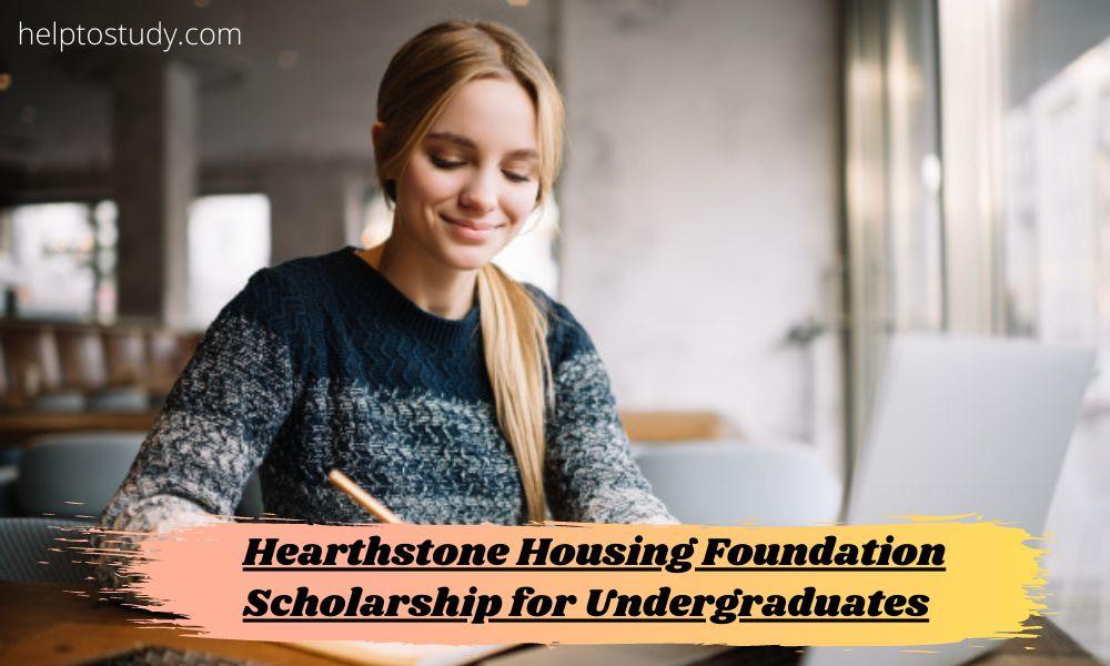 Hearthstone Housing Foundation Scholarship for Undergraduates