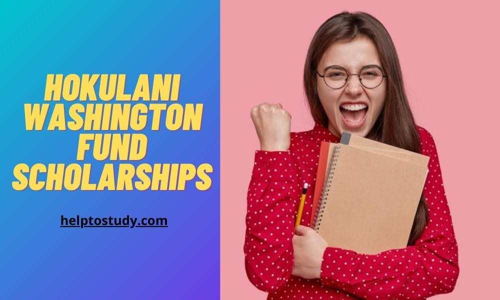 Hokulani Washington Fund Scholarships