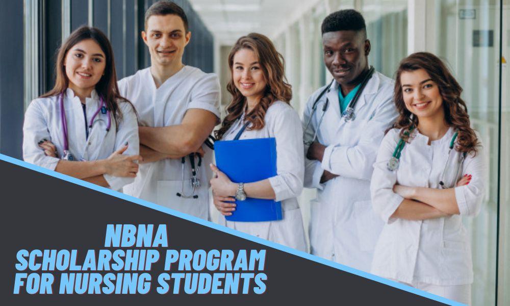 NBNA Scholarship Program for Nursing Students