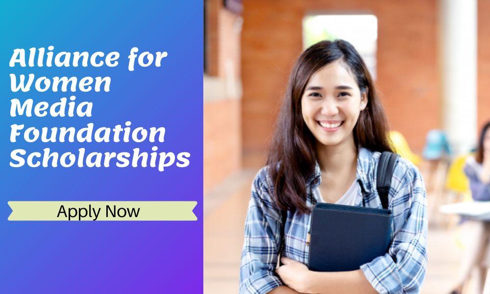 Alliance for Women Media Foundation Scholarships