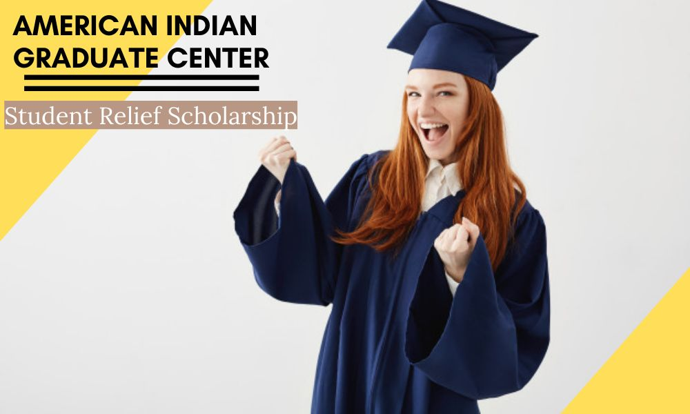 American Indian Graduate Center Student Relief Scholarship