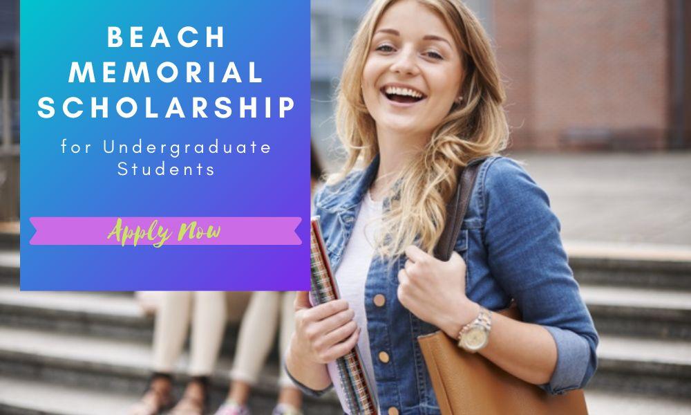 Beach Memorial Scholarship for Undergraduate Students