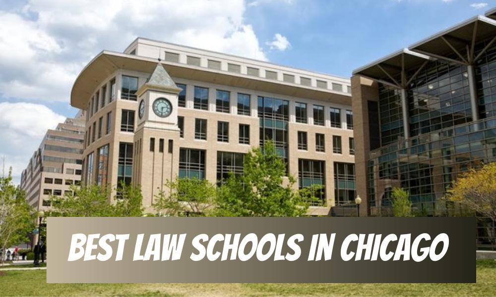 Best Law Schools in Chicago