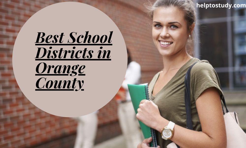 Best School Districts in Orange County