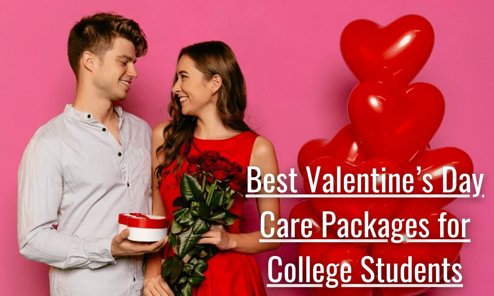 Best Valentine's Day Care Packages for College Students