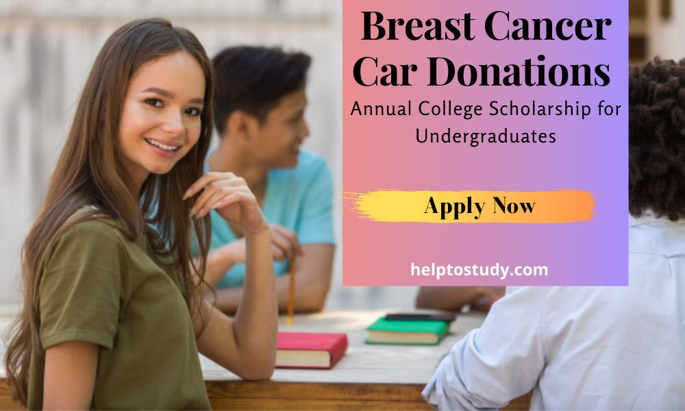Breast Cancer Car Donations Annual College Scholarship for Undergraduates