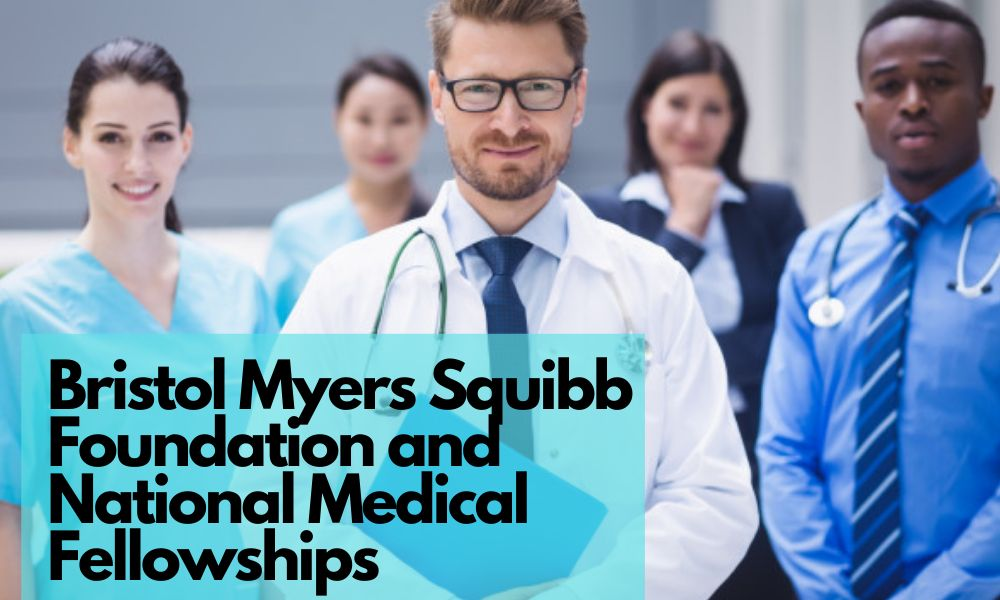 Bristol Myers Squibb Foundation and National Medical Fellowships