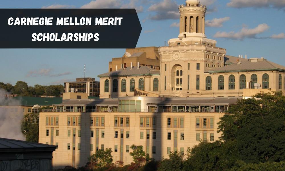 Carnegie Mellon Merit Scholarships