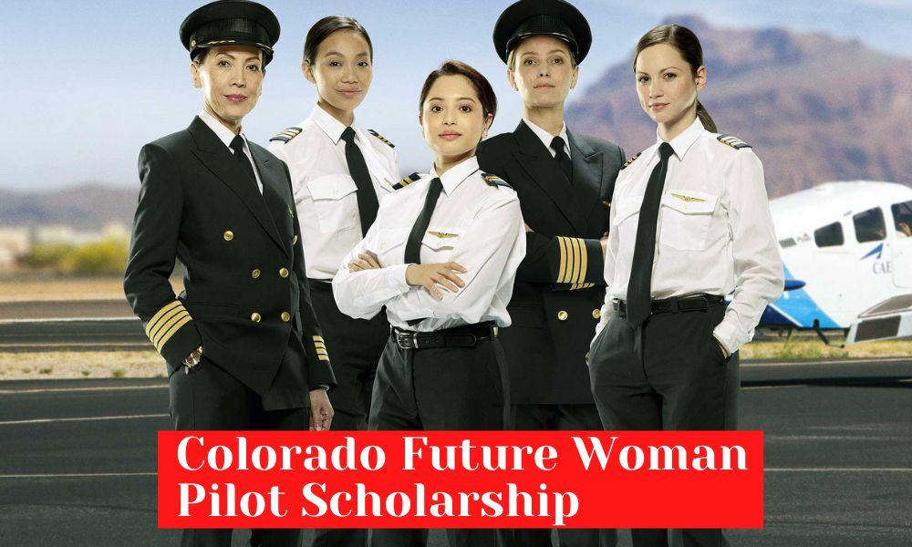Colorado Future Woman Pilot Scholarship 2021